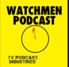 TV Podcast Industries | Watchmen Podcast